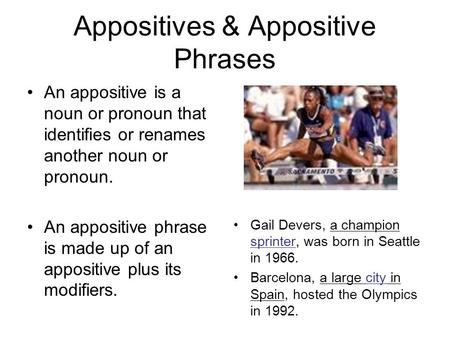 Appositives & Appositive Phrases