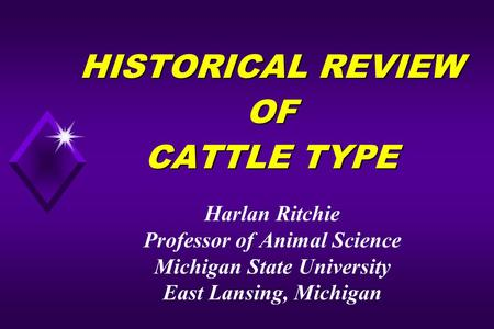 HISTORICAL REVIEW OF CATTLE TYPE