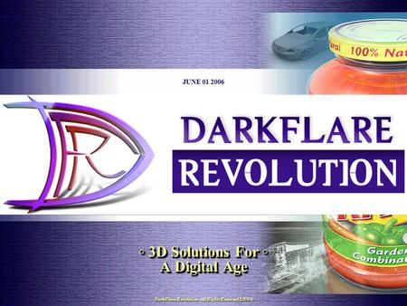 DarkFlare Revolution. 1563 Eastern Pkwy Suite A Bklyn, NY 11233 Tel: 917-664-8552 E-mail: darkflarerev.com 06/01/2006 1 DarkFlare Revolution. All Rights.