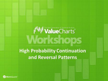 High Probability Continuation and Reversal Patterns