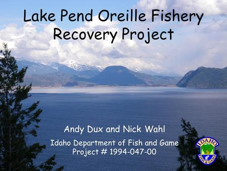 Erik schoen dave beauchamp ppt video online download for Fish and game idaho