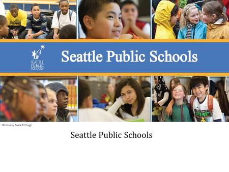 Photos by Susie Fitzhugh Seattle Public Schools. Jon Halfaker Executive Director of Schools - NW Region Career Includes: 8 Years Classroom Teacher 2 Years.