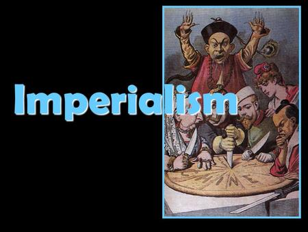 Imperialism. What Is Imperialism? Definition:Definition: A policy in which a strong nation seeks to dominate other countries politically, economically.