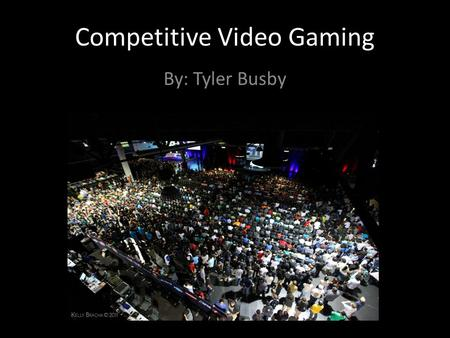 Competitive Video Gaming By: Tyler Busby. Overview Landmark competitive games Competitive video game culture Lives of professional gamers.