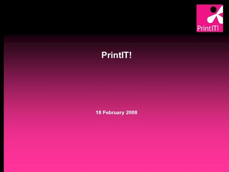 "PrintIT! 18 February 2008 Background Average age of workforce in UK printing industry 47 years and rising Skills ""dying"" with retiring staff Low numbers."
