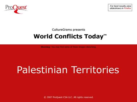 © 2007 ProQuest-CSA LLC. All rights reserved. © 2007 Getty Images, Inc. Historic Palestine refers to a small area between the Mediterranean Sea and the.