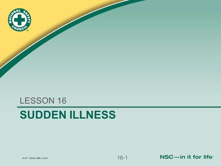LESSON 16 Sudden illness 16-1.