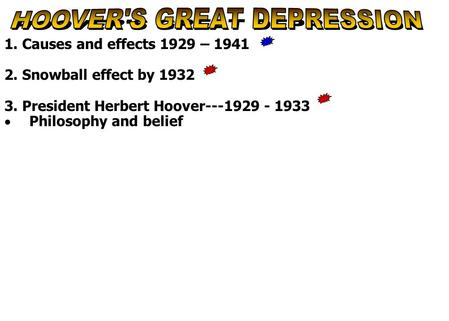 HOOVER'S GREAT DEPRESSION