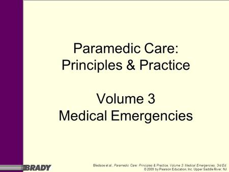 Paramedic Care: Principles & Practice Volume 3 Medical Emergencies