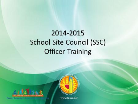 2014-2015 School Site Council (SSC) Officer Training.