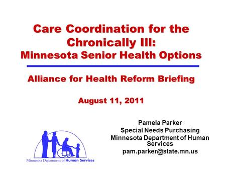 Special Needs Purchasing Minnesota Department of Human Services