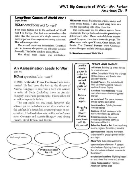 WW1 Big Concepts of WW1- Mr. Parker American Civ. 9 Use this handy packet in conjunction with your notes & study guide for the test. Make a clinic appt…