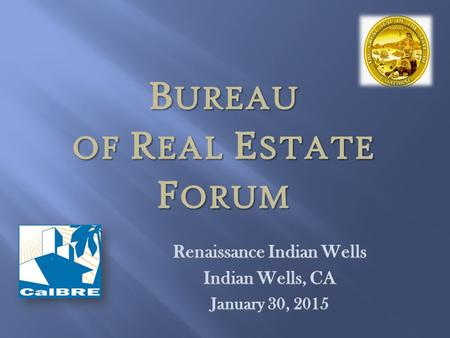 BUREAU of Real Estate forum