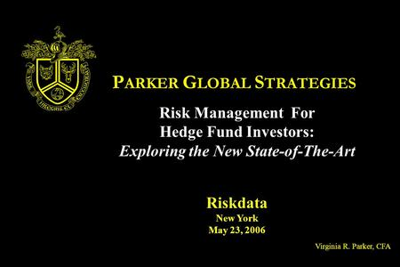 PARKER GLOBAL STRATEGIES Exploring the New State-of-The-Art