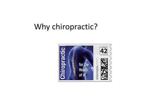 Why chiropractic?. For me, it was a life changed…