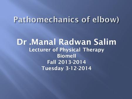 Pathomechanics of elbow)