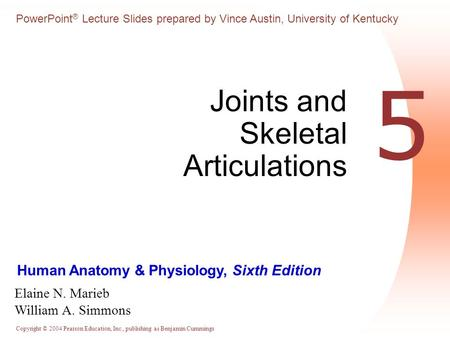 Joints and Skeletal Articulations