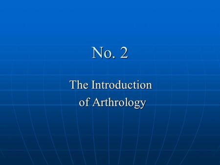 No. 2 The Introduction of Arthrology of Arthrology.