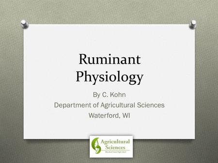 By C. Kohn Department of Agricultural Sciences Waterford, WI
