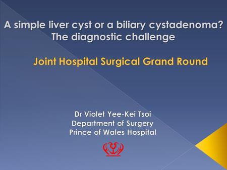 A simple liver cyst or a biliary cystadenoma? The diagnostic challenge.