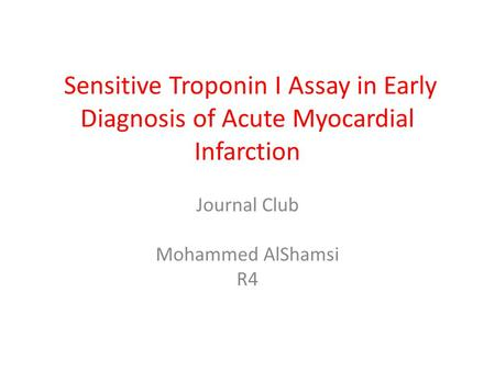Journal Club Mohammed AlShamsi R4