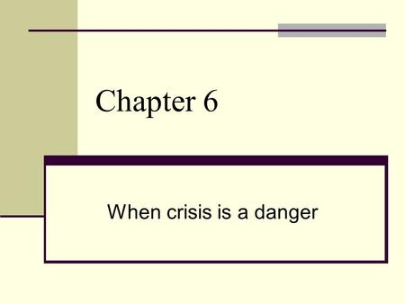 Chapter 6 When crisis is a danger. SUICIDE Myths 1. Discussing suicide will cause the client to move toward doing it. The opposite is generally true.