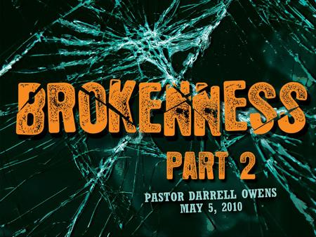 I. Living a lifestyle of Brokenness causes us to understand the Grace of God in using us. Vs. 1,2.