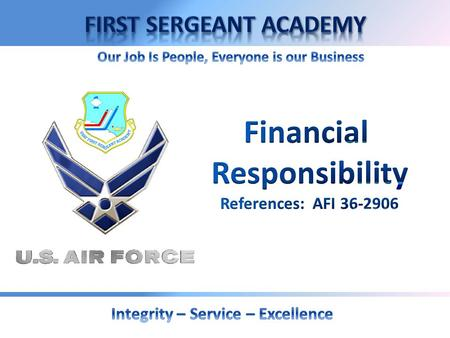 OVERVIEW  Air Force Policy  Commander's Responsibilities  UCMJ and Financial Responsibility  Government Travel Card Program.