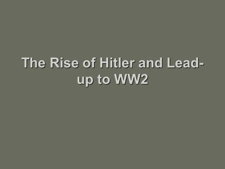 The Rise of Hitler and Lead- up to WW2. In 1914-would have been worth approximately $12 Million US; 9 years later when printed was approximately equal.