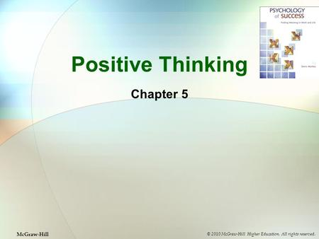 Positive Thinking Chapter 5 McGraw-Hill