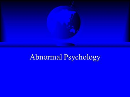 Abnormal Psychology Overview F Is mental illness different from medical illness? F How common is mental illness? F How is mental illness diagnosed? F.