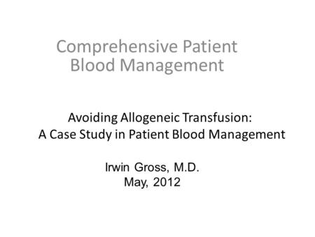 Comprehensive Patient Blood Management