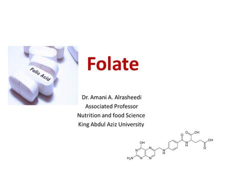 Folate. Folic acid is the term used to refer to the oxidized form of the vitamin found in fortified foods and in supplements. Folate refers to the reduced.