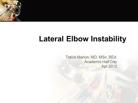 Lateral Elbow Instability