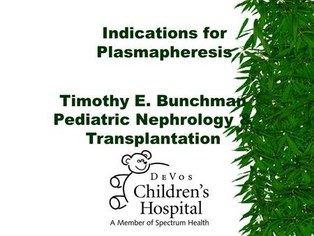 Indications for Plasmapheresis