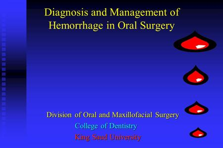 Diagnosis and Management of Hemorrhage in Oral Surgery