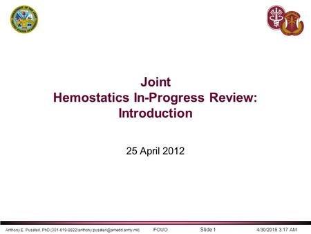 Joint Hemostatics In-Progress Review: Introduction