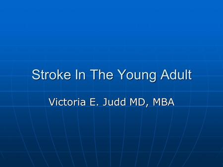 Stroke In The Young Adult