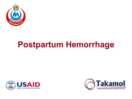 Postpartum Hemorrhage. Learning Objectives  Define and differentiate between early and late PPH.  Identify causes and risk factors of PPH.  Identify.