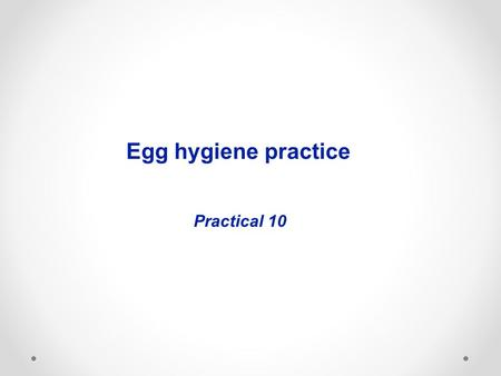Egg hygiene practice Practical 10. Grading is a form of quality control used to divide a variable commodity or product into a number of classes. The United.