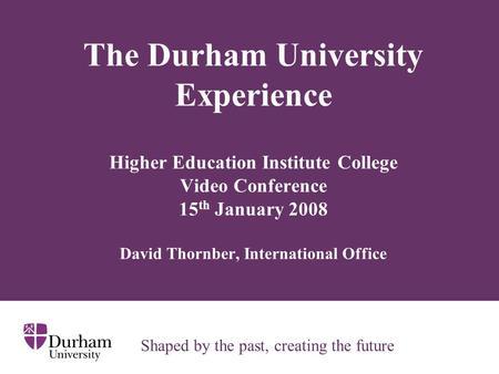 Famous universities in the uk juraj labant 3d ancient - Durham university international office ...