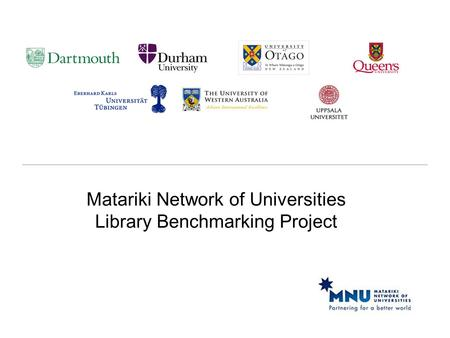 Matariki Network of Universities Library Benchmarking Project.