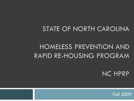homeless prevention and rapid re housing policy Including basic homeless prevention and rapid re-housing approaches,  our policy focus  the new homelessness prevention & rapid rehousing program.