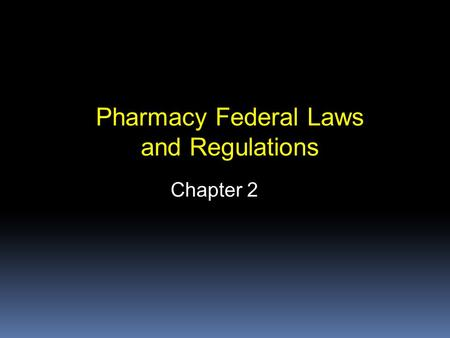 Pharmacy Federal Laws and Regulations