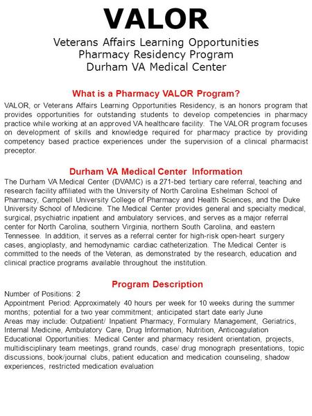 What is a Pharmacy VALOR Program? Durham VA Medical Center Information