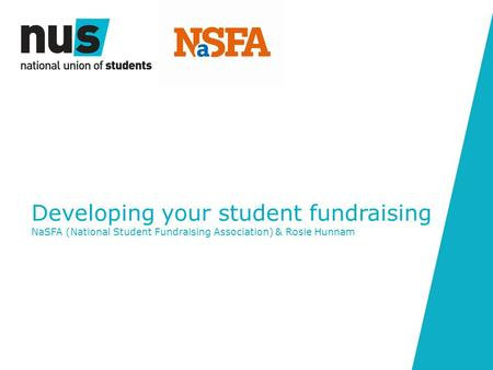 Developing your student fundraising NaSFA (National Student Fundraising Association) & Rosie Hunnam.
