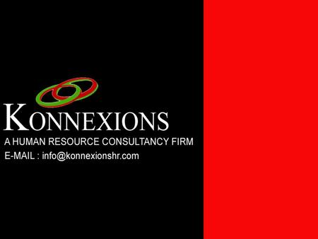 KONNEXIONS is a Global Executive Search Firm with offices throughout USA, Europe & APAC. We conduct Executive Search assignments at the Board Director,