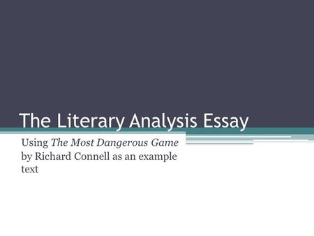 The Literary Analysis Essay