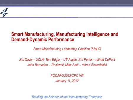 Smart <strong>Manufacturing</strong> Leadership Coalition (SMLC)