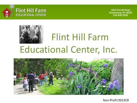 Flint Hill Farm Educational Center, Inc. Non-Profit 5013C9.